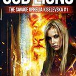 [PDF] [EPUB] God of Lions (A Novisarium Novel): The Savage Ophelia Kiselevska #1 Download