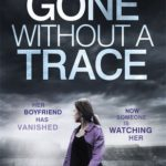 [PDF] [EPUB] Gone Without a Trace Download