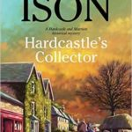 [PDF] [EPUB] Hardcastle's Collector (Hardcastle Mysteries) Download