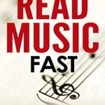 [PDF] [EPUB] How To Read Music Fast: A 4-Step Beginner's Guide To Reading Music Quickly And Easily Download