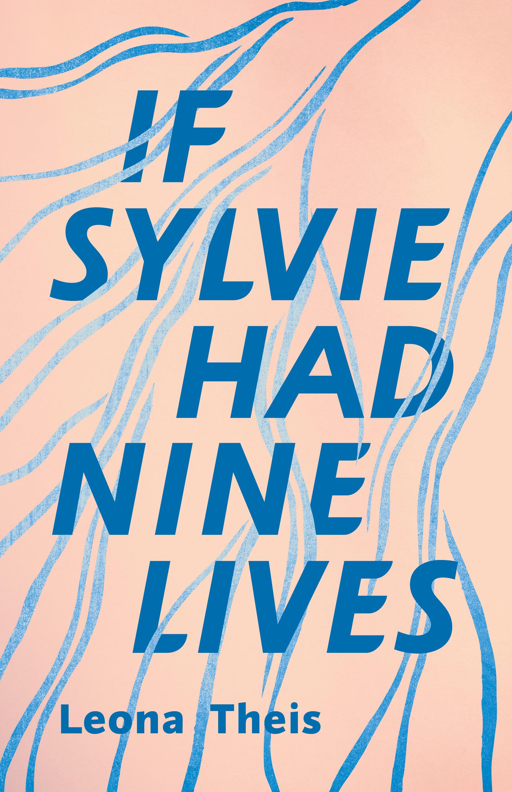 [PDF] [EPUB] If Sylvie Had Nine Lives Download by Leona Theis