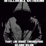 [PDF] [EPUB] Intelligence Gathering: Front Line HUMINT Considerations Download