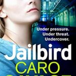 [PDF] [EPUB] Jailbird: An action-packed page-turner that will have you hooked Download