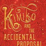 [PDF] [EPUB] Kimiko and the Accidental Proposal (Amaranthine Saga #2) Download