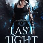 [PDF] [EPUB] Last Light (Until Dawn, Book 1) Download