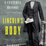 [PDF] [EPUB] Lincoln's Body: A Cultural History Download