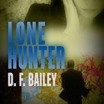 [PDF] [EPUB] Lone Hunter (Will Finch Mystery, #3) Download