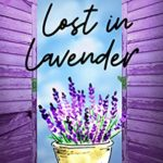 [PDF] [EPUB] Lost in Lavender (Bennett Sisters Mysteries Book 13) Download