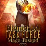 [PDF] [EPUB] Mage Tasked (Elemental Task Force, #1) Download
