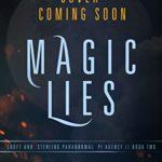 [PDF] [EPUB] Magic Lies (Croft and Sterling Paranormal PI Agency #2) Download