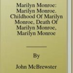[PDF] [EPUB] Marilyn Monroe: Marilyn Monroe. Childhood Of Marilyn Monroe, Death Of Marilyn Monroe, Marilyn Monroe In Popular Culture, Arthur Miller, The Prince And The Showgirl Download