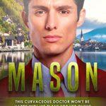 [PDF] [EPUB] Mason (Members From Money Season Two, #37) Download