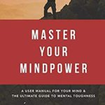 [PDF] [EPUB] Master Your Mindpower Download