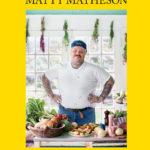 [PDF] [EPUB] Matty Matheson: Home Style Cookery Download