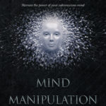 [PDF] [EPUB] Mind Manipulation for Beginners: A Practical Guide to Hypnosis Download