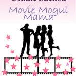 [PDF] [EPUB] Movie Mogul Mama Download