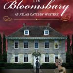 [PDF] [EPUB] Murder in Bloomsbury (Atlas Catesby #2) Download