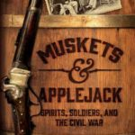 [PDF] [EPUB] Muskets and Applejack: Spirits, Soldiers, and the Civil War Download