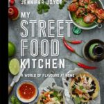 [PDF] [EPUB] My Street Food Kitchen: Fast and Easy Flavours From Around the World Download