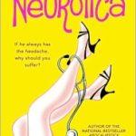 [PDF] [EPUB] Neurotica Download