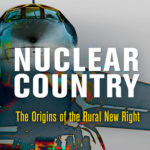 [PDF] [EPUB] Nuclear Country: The Origins of the Rural New Right Download