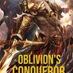 [PDF] [EPUB] Oblivion's Conqueror Download