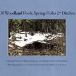 [PDF] [EPUB] Of Woodland Pools, Spring-Holes and Ditches: Excerpts from the Journal of Henry David Thoreau Download