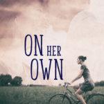 [PDF] [EPUB] On Her Own Download