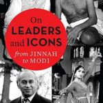 [PDF] [EPUB] On Leaders and Icons: From Jinnah to Modi Download