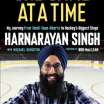 [PDF] [EPUB] One Game at a Time: My Journey from Small-Town Alberta to Hockey's Biggest Stage Download