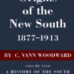 [PDF] [EPUB] Origins of the New South, 1877-1913 Download