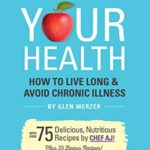 [PDF] [EPUB] Own Your Health: How to Live Long and Avoid Chronic Illness Download