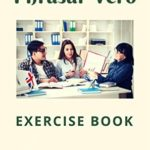 [PDF] [EPUB] PHRASAL VERB: Exercise book – English as a foreign language Download