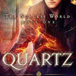 [PDF] [EPUB] Quartz (The Sunless World, #1) Download