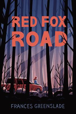 [PDF] [EPUB] Red Fox Road Download by Frances Greenslade