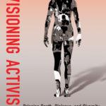 [PDF] [EPUB] Revisioning Activism: Bringing Depth, Dialogue, and Diversity to Individual and Social Change Download