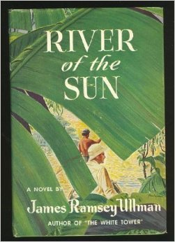 [PDF] [EPUB] River of the Sun Download by James Ramsey Ullman