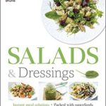 [PDF] [EPUB] Salads and Dressings: Over 100 Delicious Dishes, Jars, Bowls, and Sides Download