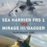 [PDF] [EPUB] Sea Harrier FRS 1 vs Mirage III Dagger: South Atlantic 1982 (Duel Book 81) Download