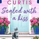 [PDF] [EPUB] Sealed with a Kiss (Sunshine Valley #1.5) Download