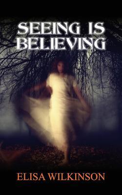 [PDF] [EPUB] Seeing Is Believing Download by Elisa Wilkinson