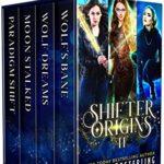 [PDF] [EPUB] Shifter Origins II (Series-Starter Shifter Variety Packs Book 2) Download