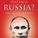 [PDF] [EPUB] Should the West Engage Putin's Russia?: The Munk Debates Download