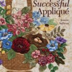 [PDF] [EPUB] Simply Successful Applique: Foolproof Technique 9 Projects For Hand and Machine Download