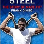 [PDF] [EPUB] Slinging Steel: The Story Of Mace Fit® (Unconventional Workouts Book 1) Download