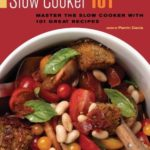 [PDF] [EPUB] Slow Cooker 101: Master the Slow Cooker with 101 Great Recipes Download