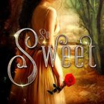 [PDF] [EPUB] So Sweet: A Tale as Old as Time: (A Fairy Tale Retelling) (The Never Lands Saga) Download