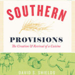 [PDF] [EPUB] Southern Provisions: The Creation and Revival of a Cuisine Download