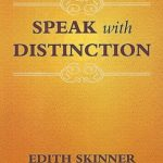 [PDF] [EPUB] Speak with Distinction: The Classic Skinner Method to Speech on the Stage Download