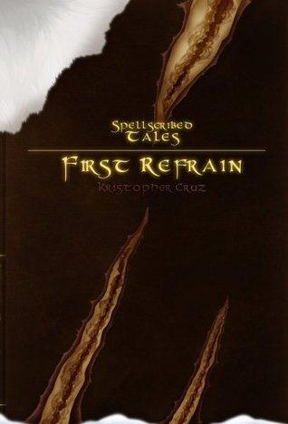 [PDF] [EPUB] Spellscribed Tales: First Refrain Download by Kristopher Cruz